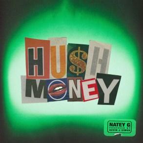 Natey G - Hush Money