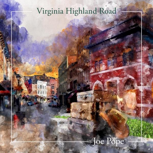Joe Pope - Virginia Highland Road
