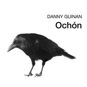 Danny Guinan- Ochón
