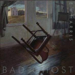 E.W Harris- Bad Ghost