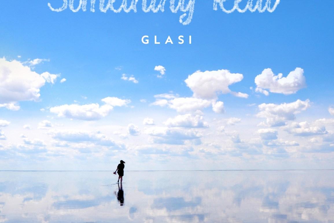 Glasi - Something Real