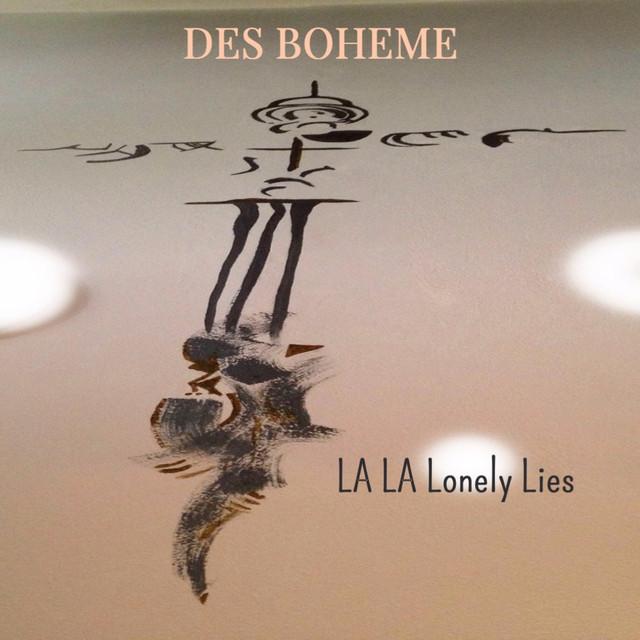 Des Boheme- La La Lonely Lies