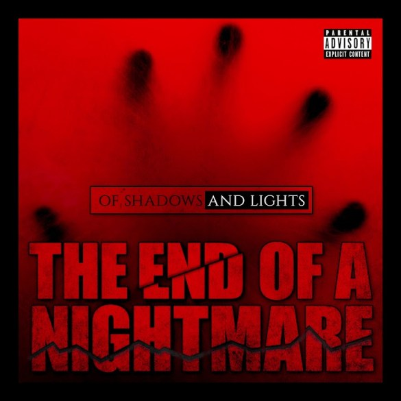 Of Shadows And Lights - The End Of A Nightmare [Single]