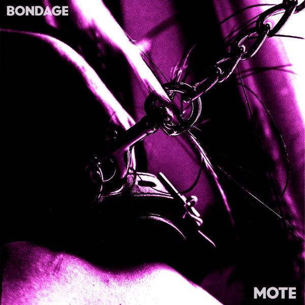 Mote-Bondage