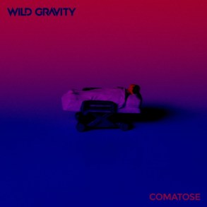 Wild Gravity-Comatose
