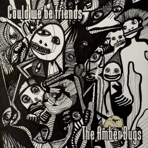 The Amber Bugs - Could We Be Friends