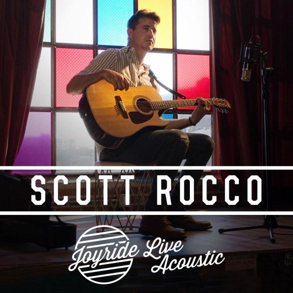 Scott Rocco - Joyride (Live Acoustic)