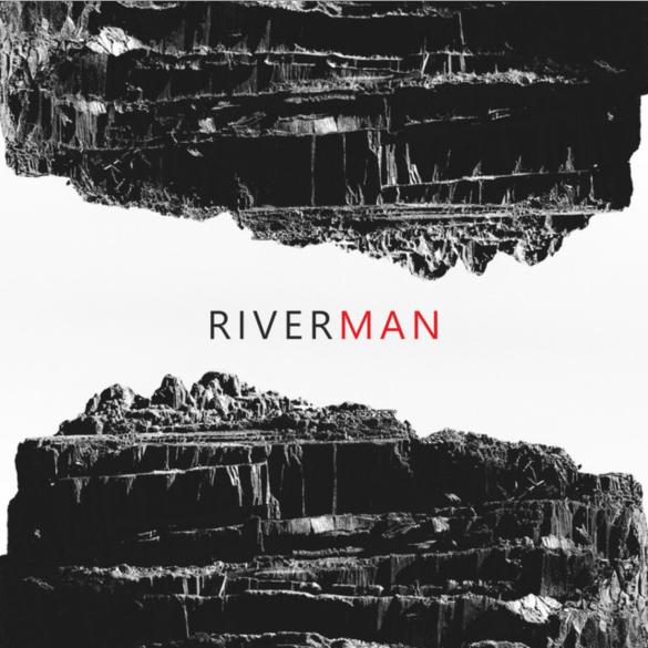 Riverman - Traces