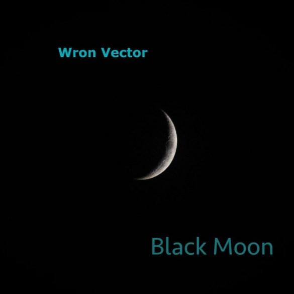 Wron Vector - Black Moon