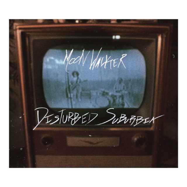 Moon Walker-Disturbed Suburbia