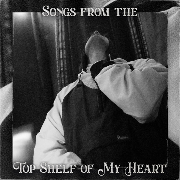 Chintzy Stetson - Songs from the Top Shelf of My Heart