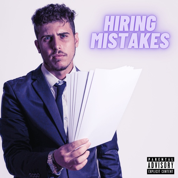 Mike Robert - Hiring Mistakes