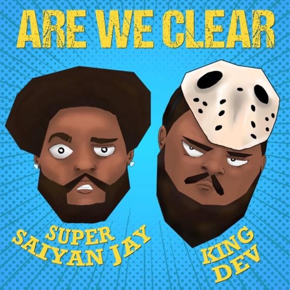 Super Saiyan Jay-Are We Clear
