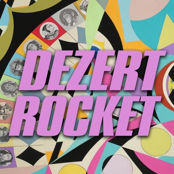 Dez Rocket-Dezert Rocket