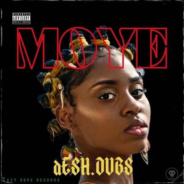 Moye Desh.Dubs