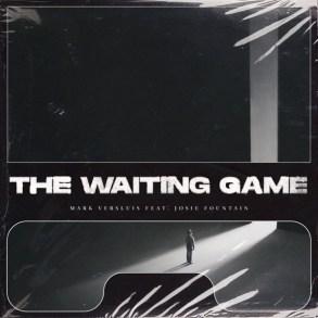 Mark Versluis The Waiting Game