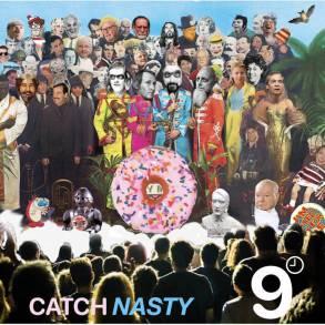 9 o'clock Nasty-Catch Nasty