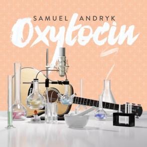 Samuel Andryk - Oxytocin
