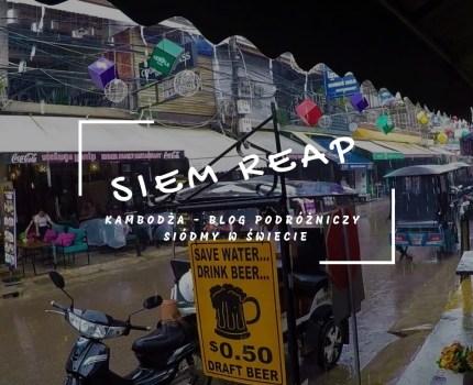 Kambodża #1 – Atrakcje Siem Reap i wstęp do Angkor