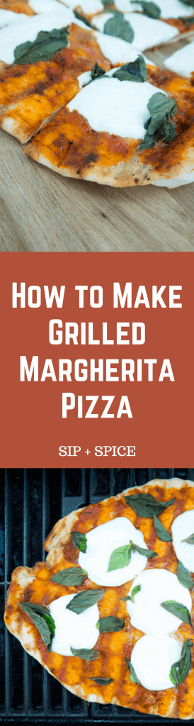 Grilled Margherita Pizza | Sip + Spice #dinner #summerrecipes