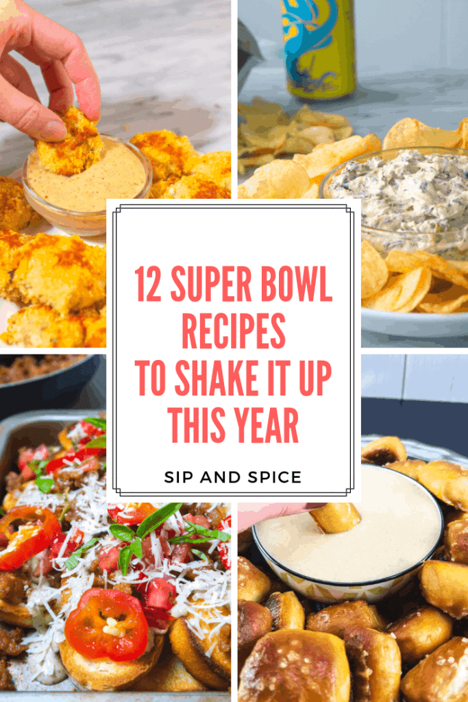 12 Super Bowl Recipes to Shake Up Your Party Menu This Year! Stop making the same old dishes and try something new! | Sip and Spice #superbowl #gameday #snacks #gamedayeats #tailgating #partyfood #healthypartyfood #healthyparty #partysnacks #whattobring #snacks #recipe #healthyrecipe #superbowlrecipes #superbowlmenu #superbowleats #gameday