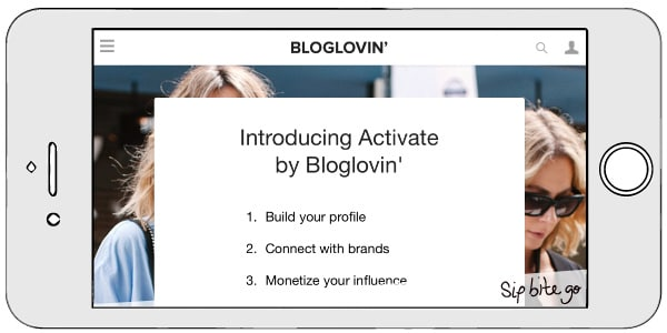 Learn How to become an influencer on bloglovin activate #blogger #hustle #influencer - via @sipbitego