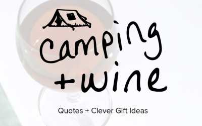 Wine camping quotes and gift ideas