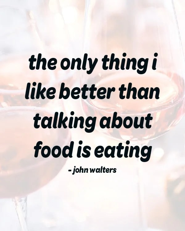 Funny Quotes About Food (You Can Share or Print!) | Sip Bite Go