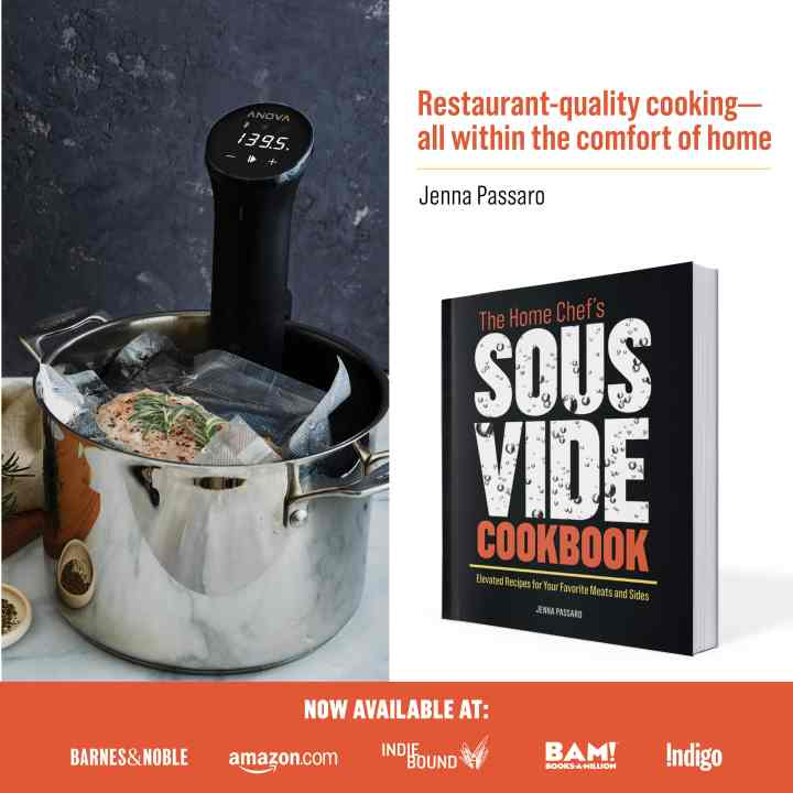 Jenna Passaro Sous VIde Cookbook - The Home Chef's Sous Vide Cookbook