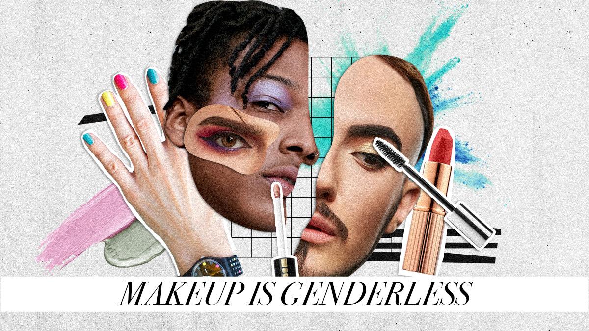 Makeup is genderless