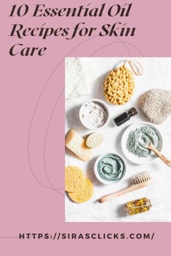 essential oil recipes for skin care