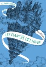 la_passe_miroir-les_fiancés_de_lhiver-christelle_dabos