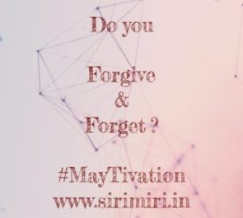 Forgive-Forget-Sirimiri-MayTivation