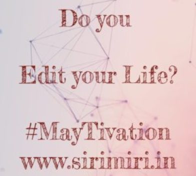 Edit-life-maytivation-sirimiri