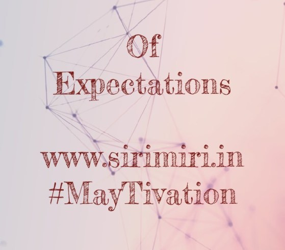 Expectations-MayTivation-Sirimiri