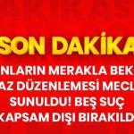 BEKLENEN AF YASASI GELİYOR.