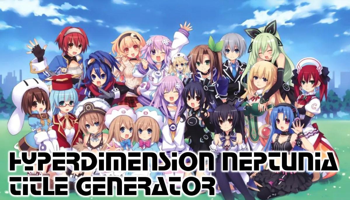 Neptunia Title Generator