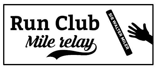 Sir Walter Miler Run Club Relay