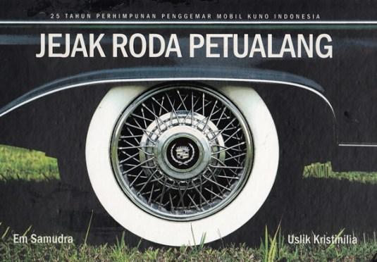 Jejak Roda Petualang, buku yang diterbitkan dalam rangka ulang tahun ke-25 PPMKI.
