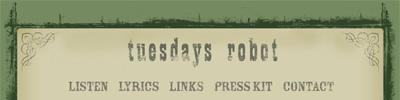 Tuesdays Robot