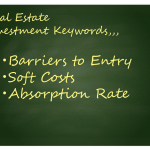 Northern California Real Estate Investments, Market Report vol.1 –  Barriers to Entry, Soft Costs, Absorption Rate