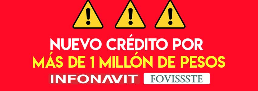 Pide el NUEVO crédito Infonavit-Fovissste por más de 1 MILLÓN de pesos