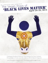 2015 Sistah Vegan Conference Vegan Praxis of Black Lives Matter