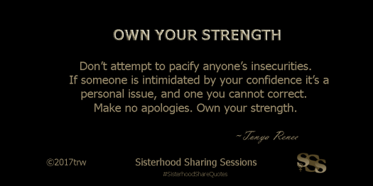 Sisterhood Quotes | Own Your Strength