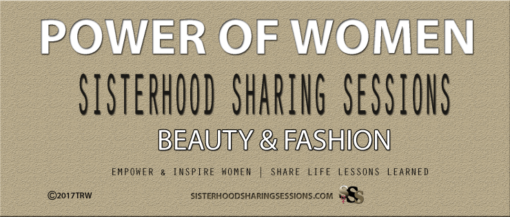 Power Of Women | Sharing Sessions | Beauty & Fashion