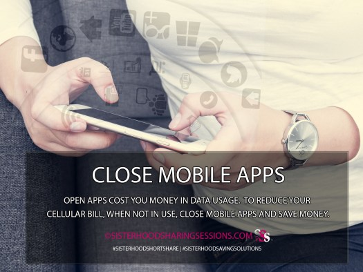 Close Mobile Apps And Save Money