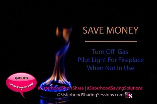 Save Money | Turn Off Fireplace Pilot Light