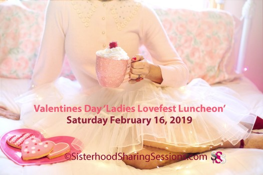 Valentines Day Ladies Lovefest Luncheon