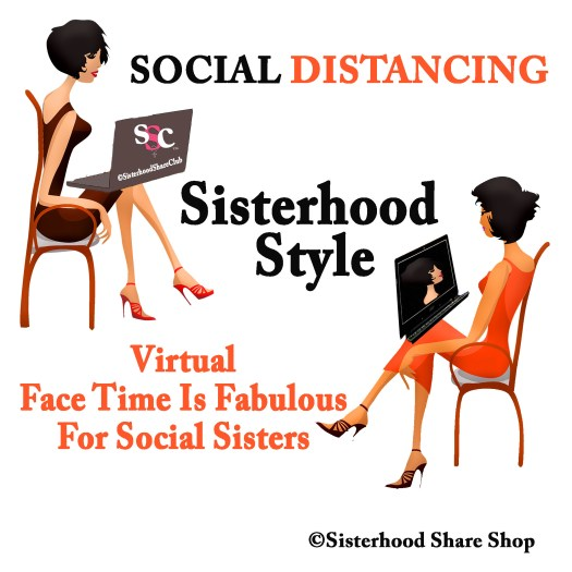 Social Distancing Sisterhood Style