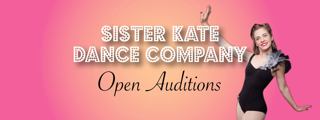 Sister Kate Open Auditions